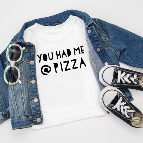 You Had Me @ Pizza T-Shirt (Little Kids)