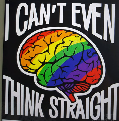 I can't even Think Straight graphic design premium Tshirt LGBTQ+