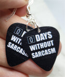 0 Days Without Sarcasm Guitar Pick Earrings