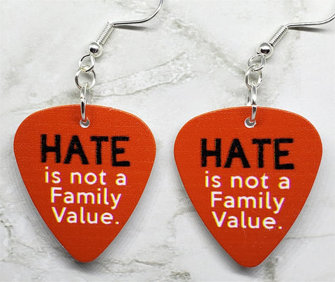 Hate is Not a Family Value Guitar Pick Earrings