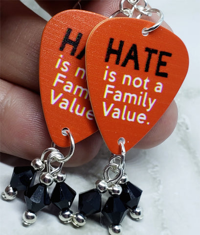Hate is Not a Family Value Guitar Pick Earrings with Black Swarovski Crystal Dangles