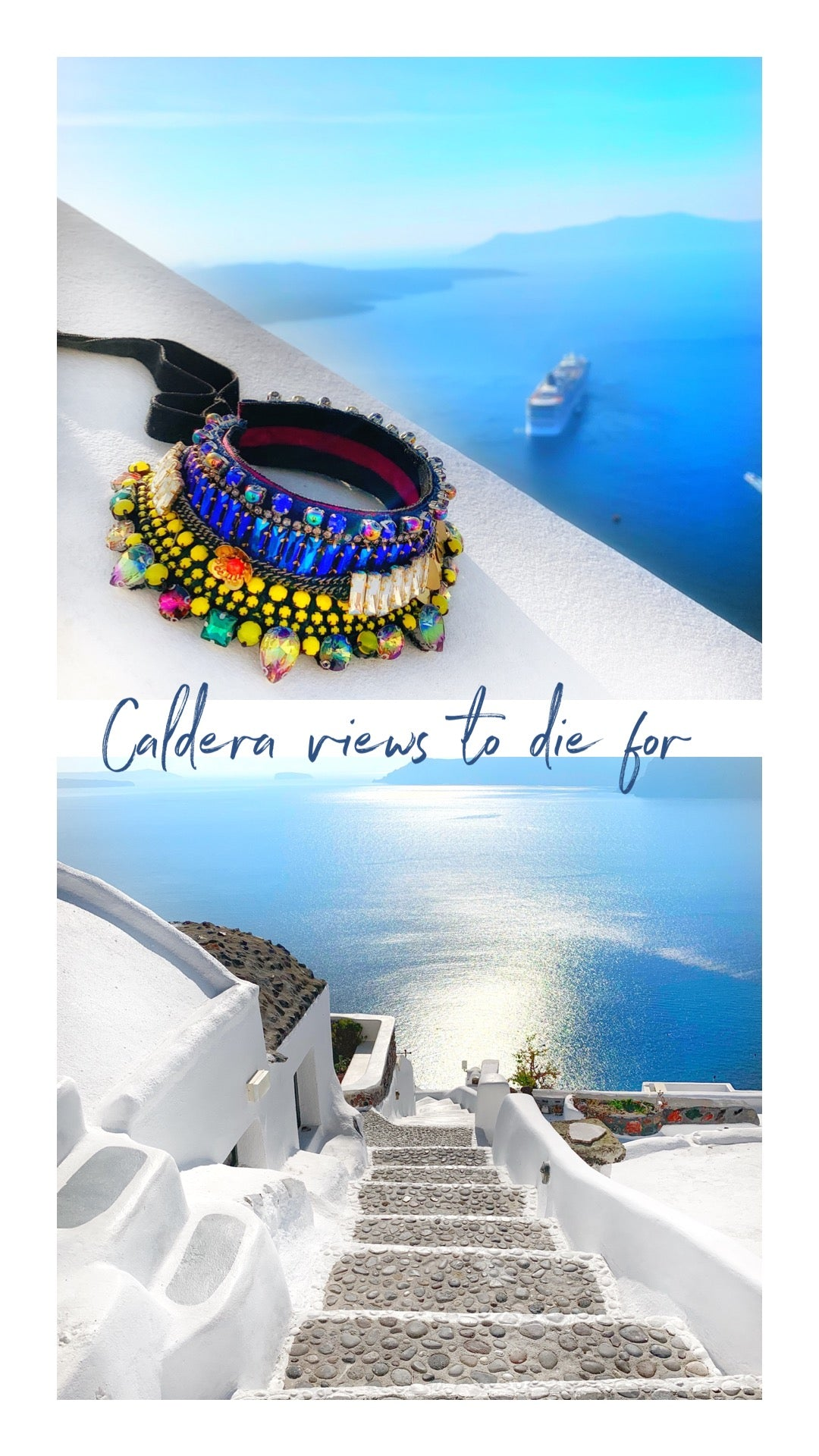 Santorini caldera views and Jolita Jewellery crystal collar