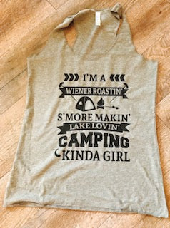 I'm A Weiner Roastin' S'more Makin' Lake Lovin' Camping Kinda Girl bella canvas womens fit tank top. Camping shirt. - Mavictoria Designs Hot Press Express