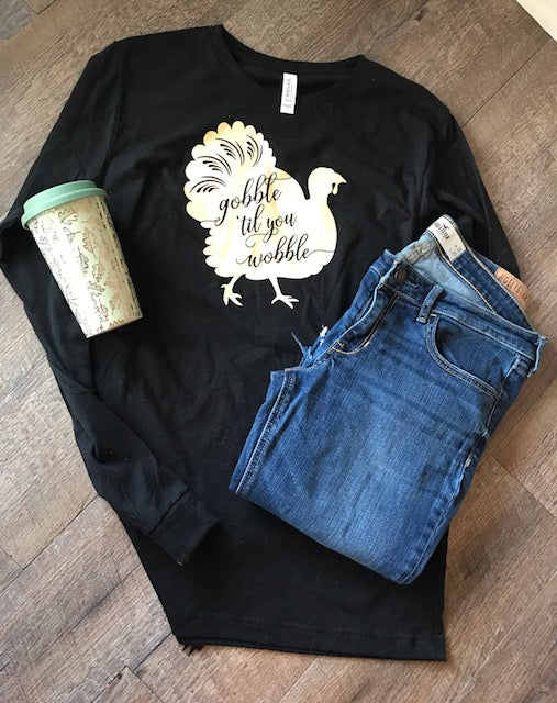 Thanksgiving Turkey Gobble til you Wobble long sleeve bella canvas super soft shirt. - Mavictoria Designs Hot Press Express