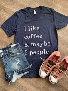I like coffee and maybe 3 people. Funny womens graphic tee. Vneck navy blue. Introvert. Antisocial. - Mavictoria Designs Hot Press Express