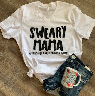 Sweary Mama appreciates a well placed f-bomb. funny womens graphic tee. graphic shirt. mom life. motherhood. f bomb mom. - Mavictoria Designs Hot Press Express