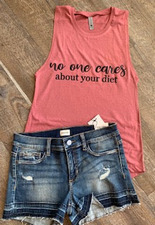 no one cares about your diet. mauve muscle tank top or mauve unisex fit tee. - Mavictoria Designs Hot Press Express