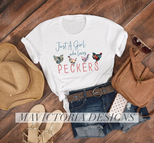 Just a girl who loves peckers (chickens) funny graphic tee long sleeve crew or hoodie - Mavictoria Designs Hot Press Express