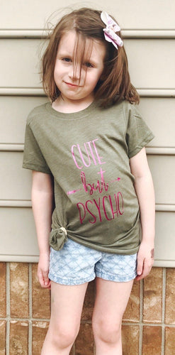 Cute But Psycho. Toddler. Youth. Olive Green. Bella Canvas. Metallic Pink. - Mavictoria Designs Hot Press Express