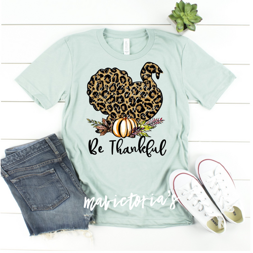 Be thankful // leopard turkey graphic tee // thanksgiving fall - Mavictoria Designs Hot Press Express