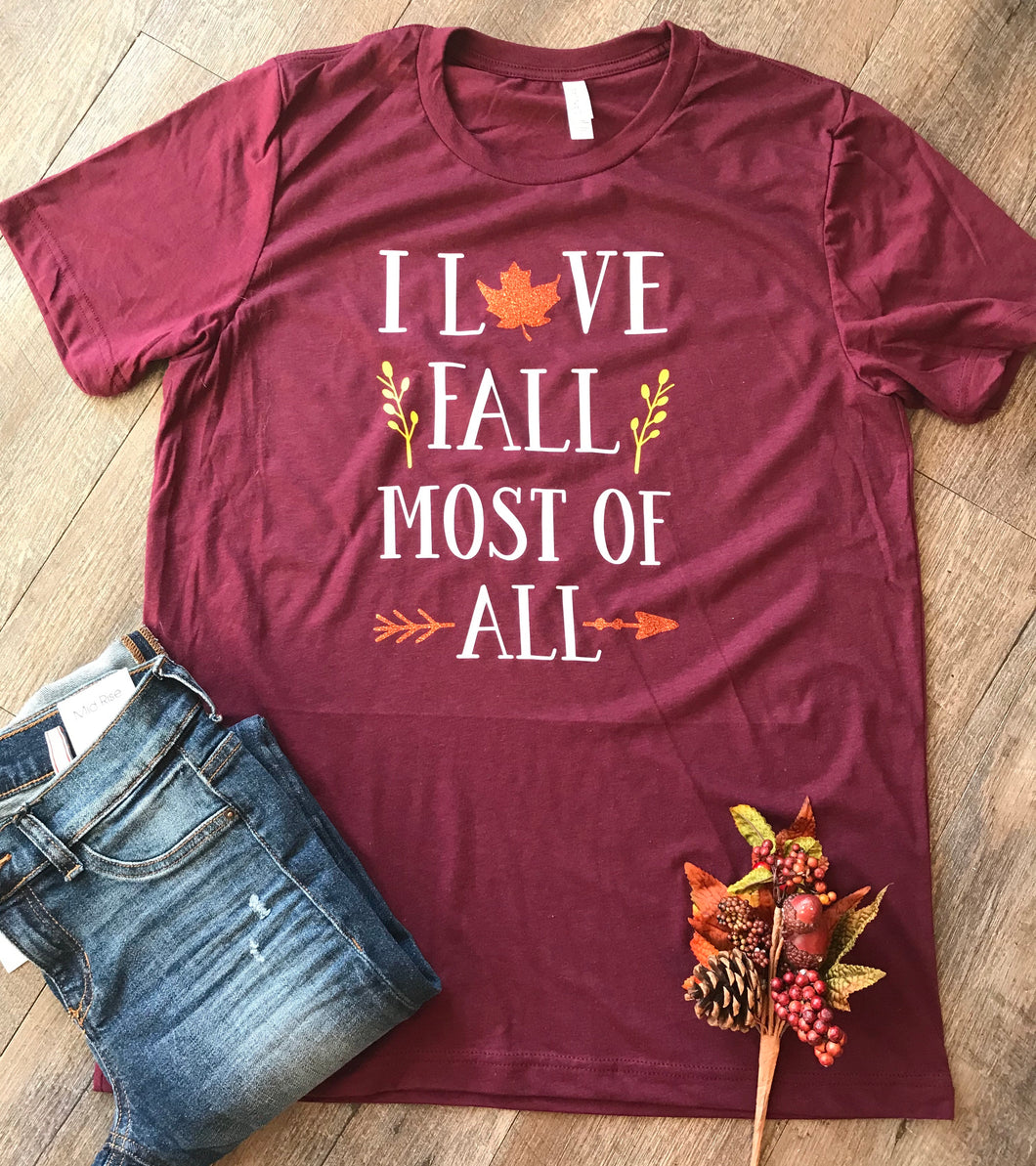 I love fall most of all perfect fall graphic tee - Mavictoria Designs Hot Press Express