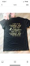 I used to be wild af then I had kids now they are wild af the cycle of life funny pocket tee front and back - Mavictoria Designs Hot Press Express