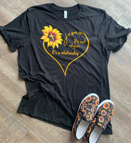 Jesus it's not a religion it's a relationship sunflower tee - Mavictoria Designs Hot Press Express