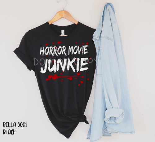 Horror Movie Junkie / Graphic Tee - Mavictoria Designs Hot Press Express