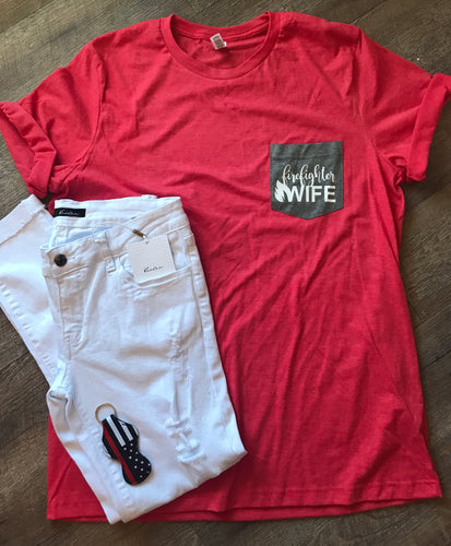 eb9df4e3 Firefighter wife pocket tshirt pocket tee bella canvas firefighter shirt.  Custom shirt. Supportive wife