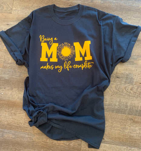 f371db33d Being a mom makes my life complete sunflower graphic tee navy and yellow -  Mavictoria Designs
