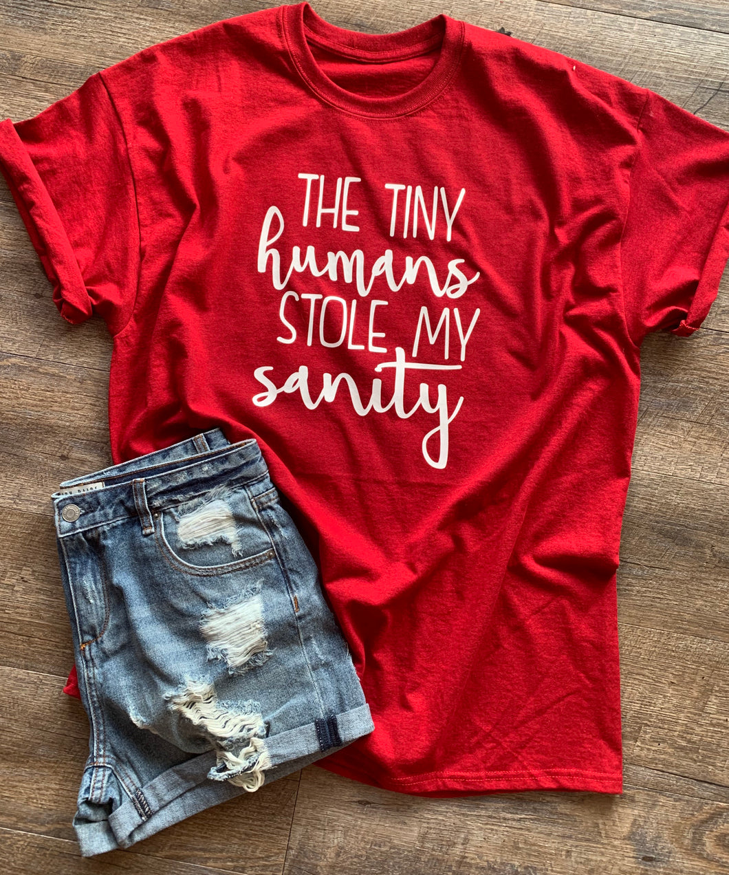 The tiny humans stole my sanity graphic tee - Mavictoria Designs Hot Press Express