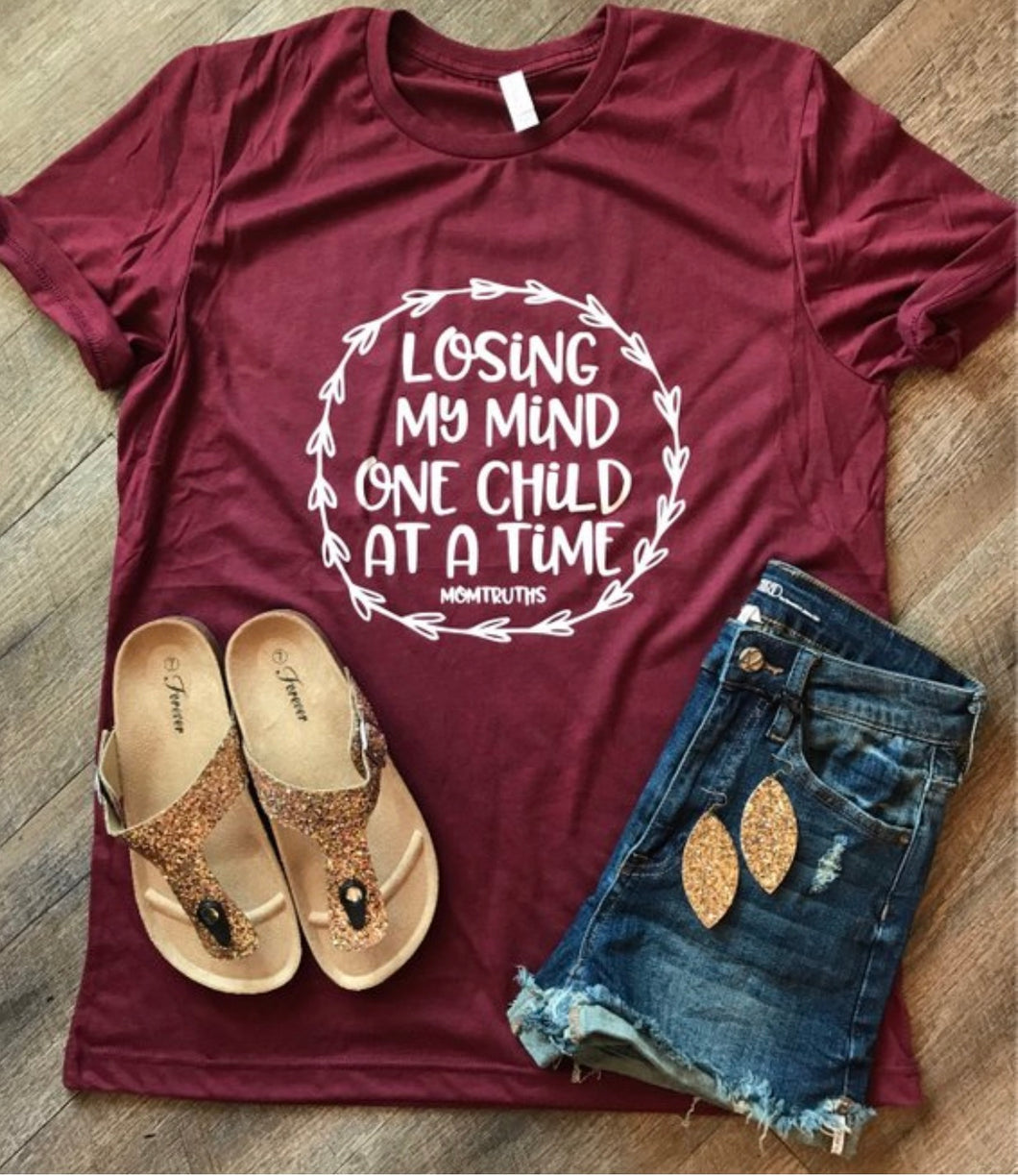 Losing my mind one child at a time laureth laurel wreath custom mom truth momtruth tee. Funny mom shirt - Mavictoria Designs Hot Press Express