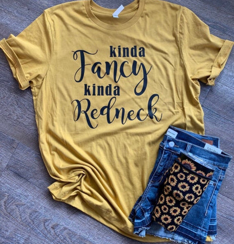 Kinda fancy kinda redneck. Funny women's graphic tee tshirt. Mustard. Gift. - Mavictoria Designs Hot Press Express