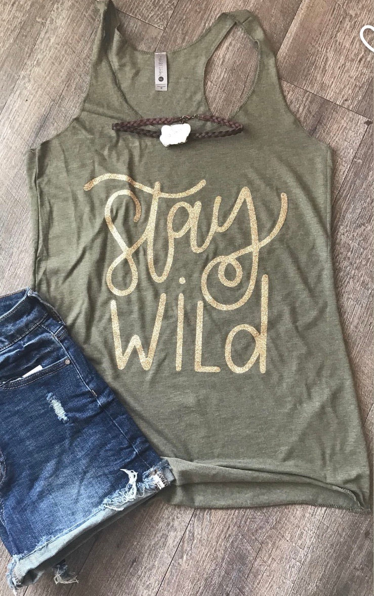 Stay Wild tank tee crew or hoodie - Mavictoria Designs Hot Press Express