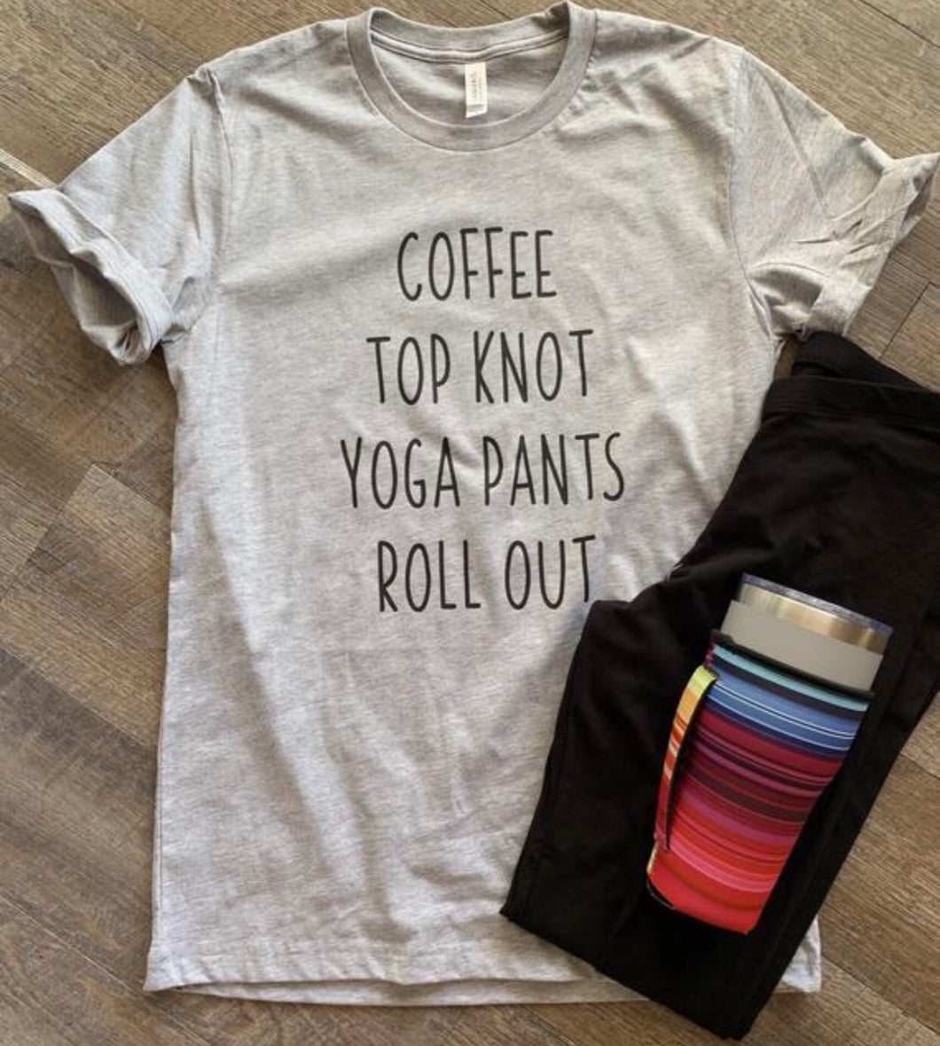 Coffee top knot yoga pants roll out. Funny custom women's graphic tee tshirt. Mother's Day gift. - Mavictoria Designs Hot Press Express