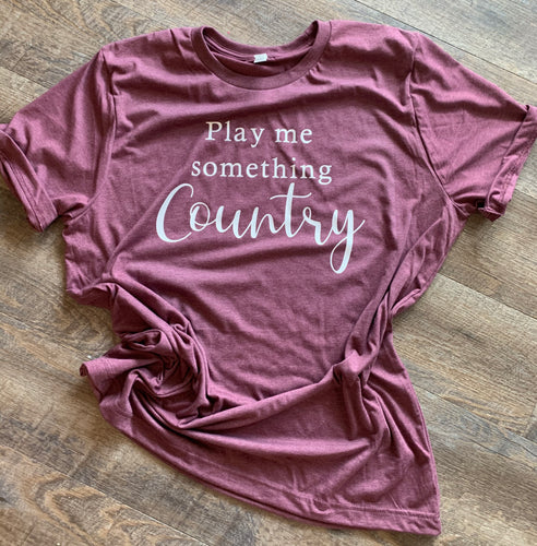 Play me something country graphic tee long sleeve crew or hoodie - Mavictoria Designs Hot Press Express