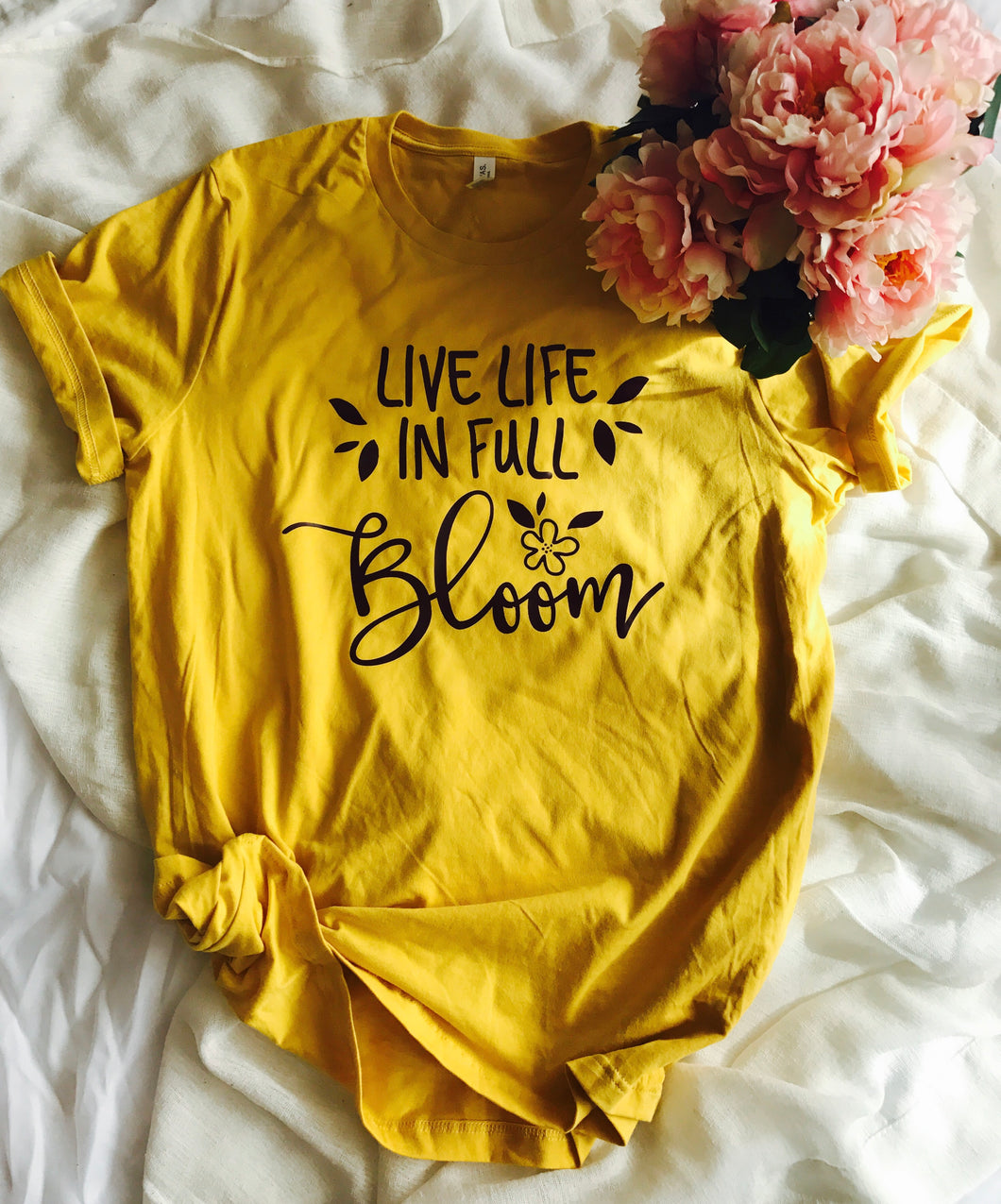 Live life in full bloom spring inspirational tshirt. Mustard yellow with burgandy print. - Mavictoria Designs Hot Press Express
