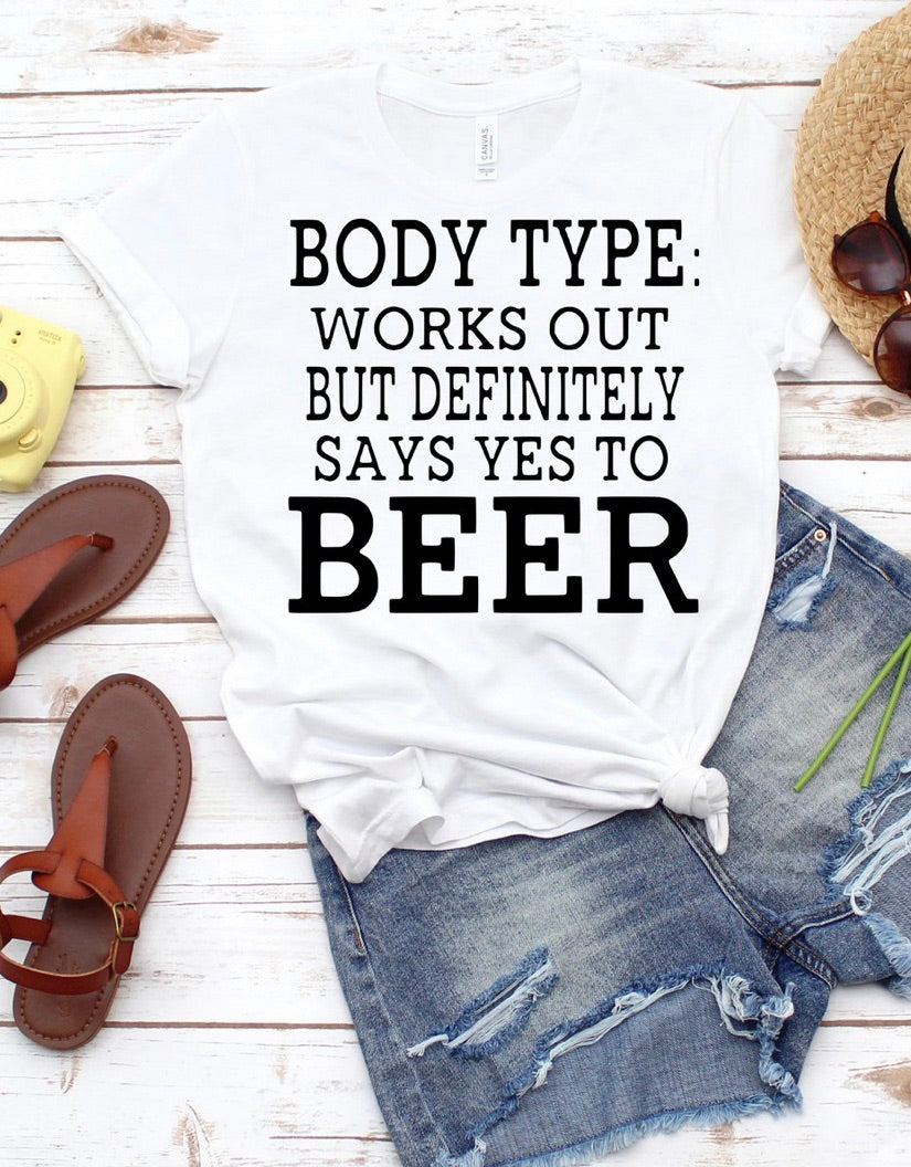 Body type works out but definitely says yes to beer // funny drinking graphic tee - Mavictoria Designs Hot Press Express