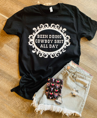 Been doing cowboy shit all day graphic tee long sleeve crew or hoodie - Mavictoria Designs Hot Press Express