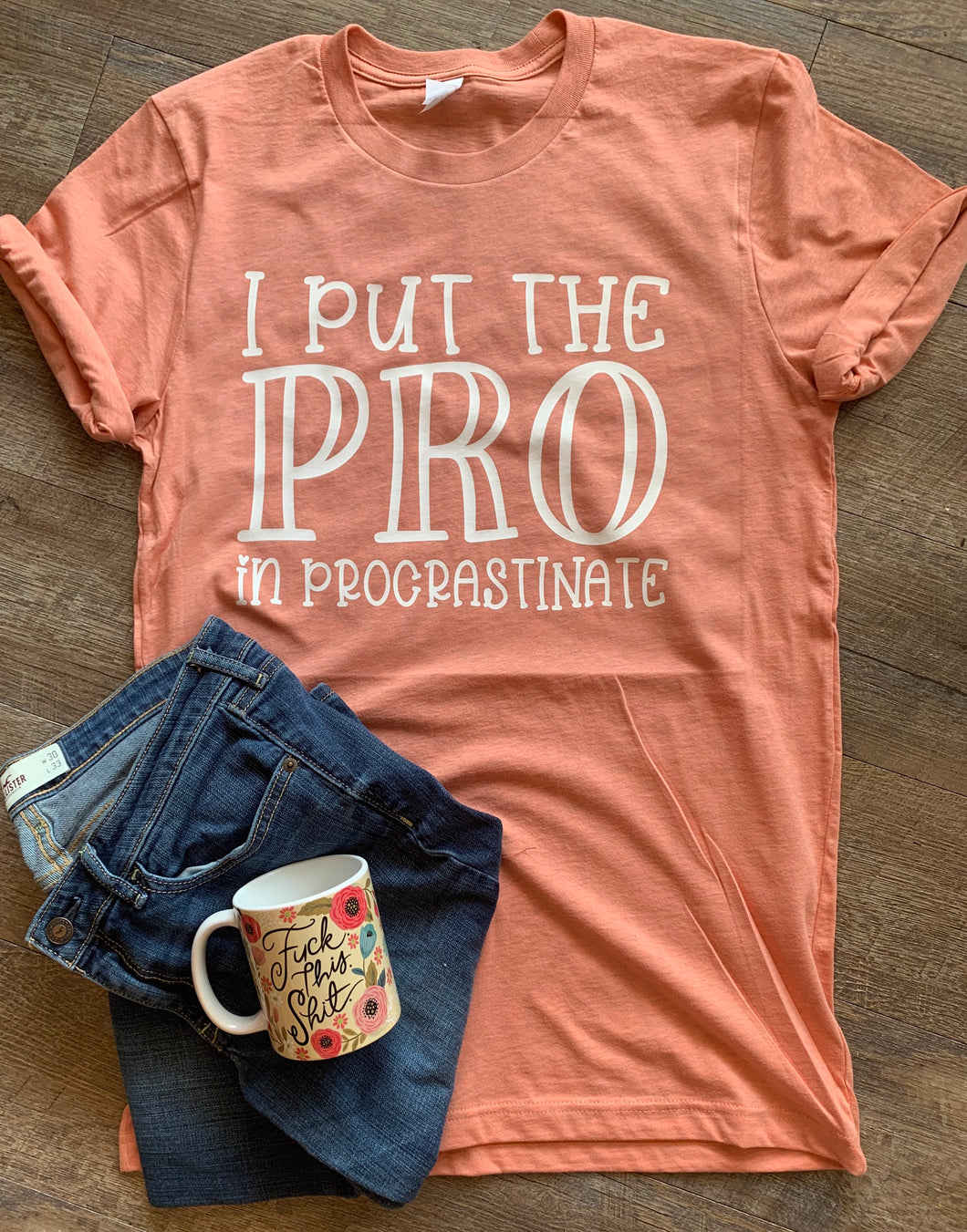 I put the pro in procrastinate // funny graphic tee - Mavictoria Designs Hot Press Express