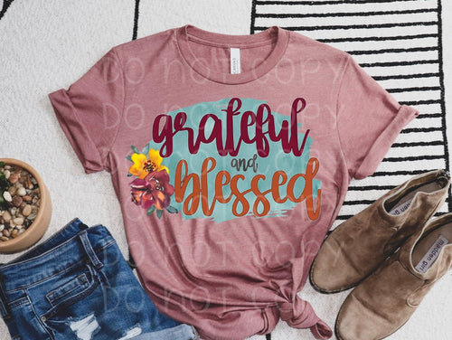 Grateful and Blessed // Bella // graphic tee - Mavictoria Designs Hot Press Express