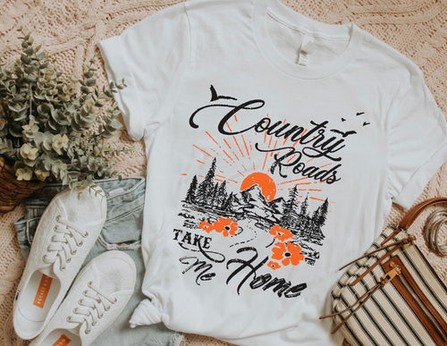 Country roads take me home graphic tee - Mavictoria Designs Hot Press Express