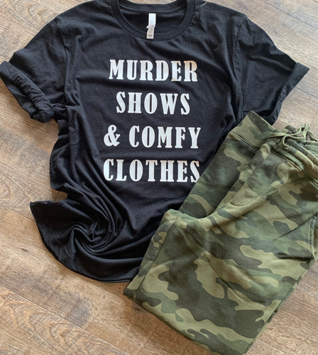 Murder shows and comfy clothes funny graphic tee long sleeve crew or hoodie - Mavictoria Designs Hot Press Express