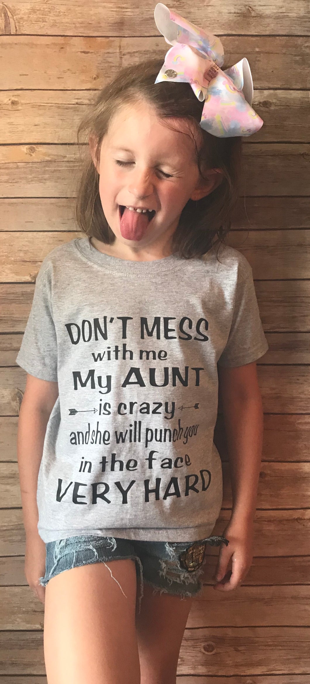 Don't mess with me my aunt is crazy and she will punch you in the face very hard funny graphic tee - Mavictoria Designs Hot Press Express