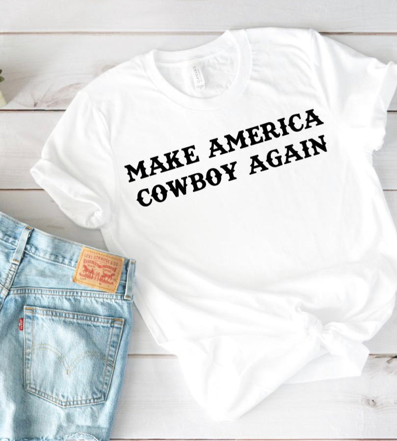 Make America cowboy again graphic tee red or white - Mavictoria Designs Hot Press Express