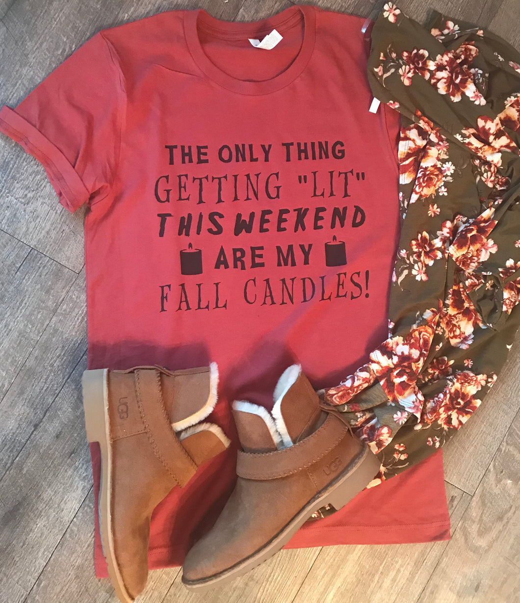 The only thing getting lit around here are my fall candles funny custom fall tee - Mavictoria Designs Hot Press Express