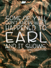Some of y'all don't know what happened it earl and it shows those black eyed peas tasted alright to me // Dixie chicks graphic tee - Mavictoria Designs Hot Press Express