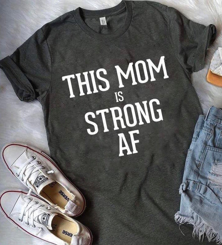This mom is strong af as fuck funny mom shirt - Mavictoria Designs Hot Press Express