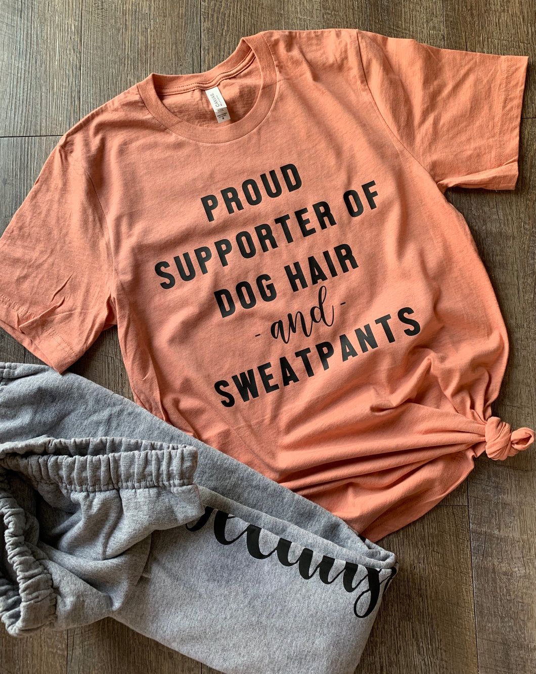 Proud supporter of dog hair and sweatpants. Funny dog mom graphic tee. Coral sunset. - Mavictoria Designs Hot Press Express