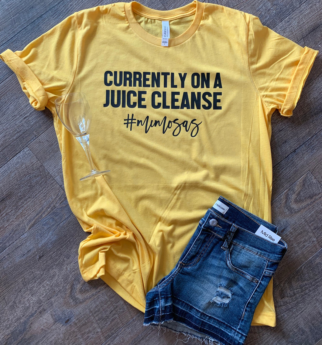 Currently on a juice cleanse #mimosas funny yellow graphic tee - Mavictoria Designs Hot Press Express