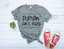 Load image into Gallery viewer, Pumpin' ain't easy. Funny pumping breastfeeding graphic tee. - Mavictoria Designs Hot Press Express