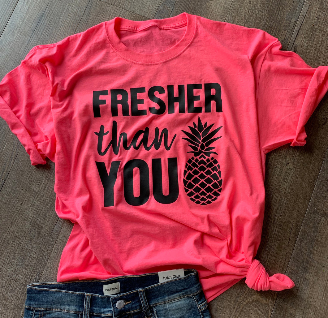 Fresher than you pineapple graphic tee. Neon pink. Summer shirt. - Mavictoria Designs Hot Press Express