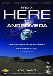 Documentary - From Here To Andromeda Documentary - Watch Now