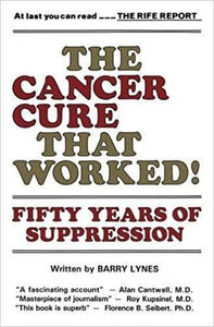 Ebook - The Cancer Cure That Worked: 50 Years Of Suppression