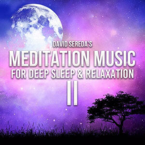 Meditation - Meditation Music For Deep Sleep & Relaxation 2