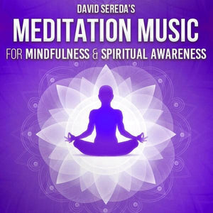 Meditation - Meditation Music For Mindfulness & Spiritual Awareness