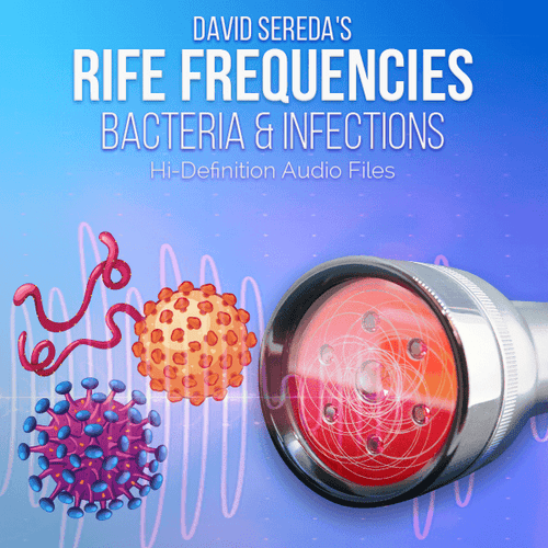 RIFE Frequencies - Rife Frequencies For Bacteria & Infections