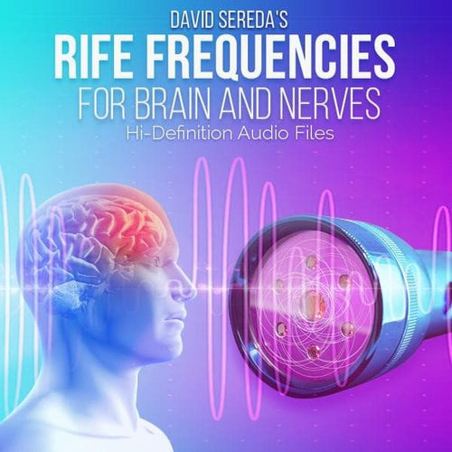 RIFE Frequencies - Rife Frequencies For Brain And Nerves
