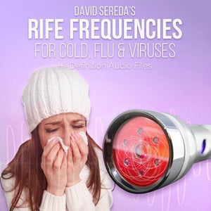 RIFE Frequencies - Rife Frequencies For Cold, Flu & Viruses