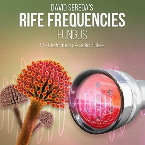 RIFE Frequencies - Rife Frequencies For Fungus